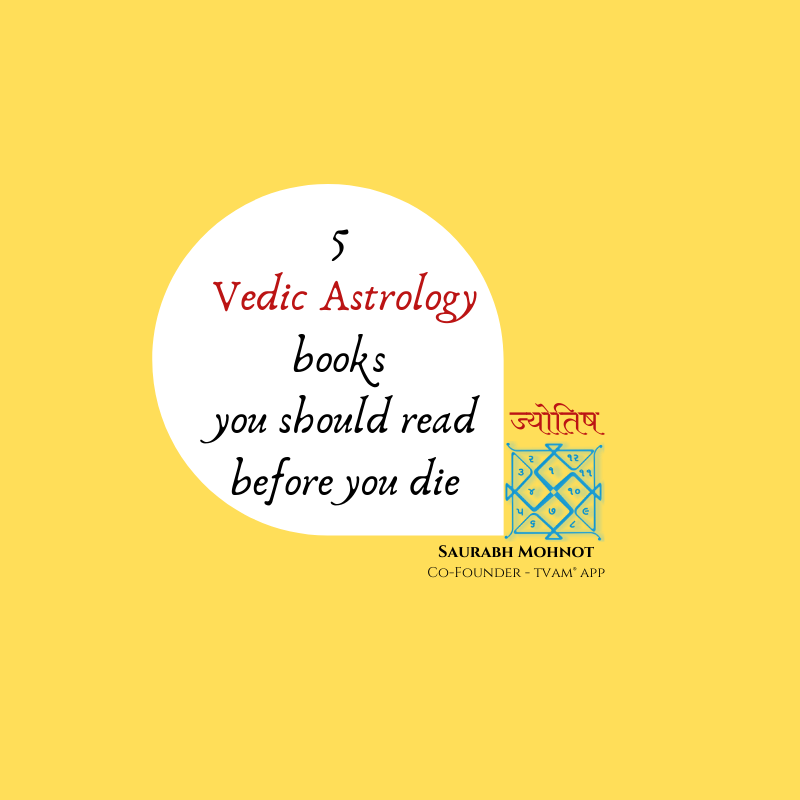 5 Vedic Astrology books you should read before you die